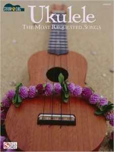 Ukulele The Most Requested Songs - popular ukulele songs